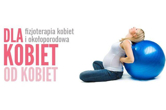 Dla kobiet od kobiet - fizjoterapia kobiet i okołoporodowa